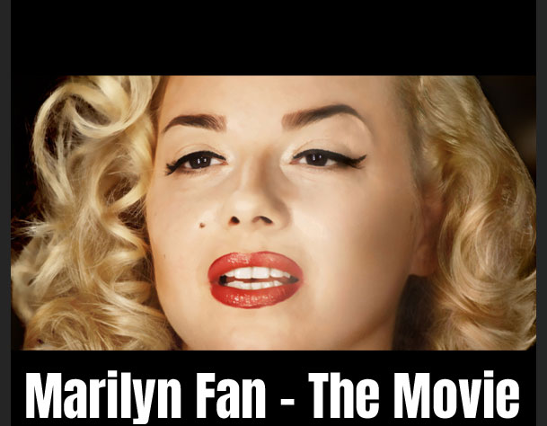 Marilyn Fan - The Movie
